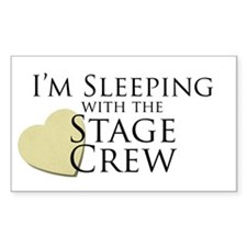 Sleeping with the Stage Crew Rectangle Decal