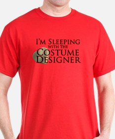 Sleeping with the Costume Designer T-Shirt