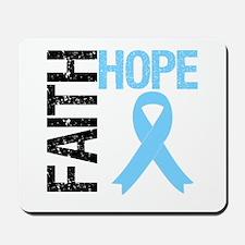 Hope Faith Prostate Cancer Mousepad