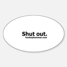 Shut out. Oval Decal
