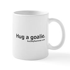 Hug a goalie. Mug