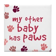 My Other Baby Has Paws Tile Coaster