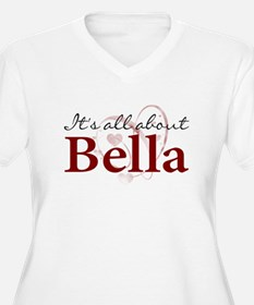 It's All About Bella T-Shirt