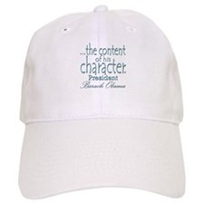...the content of his character Baseball Cap