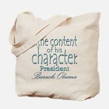 ...the content of his character Tote Bag