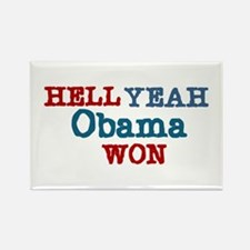 Hell Yeah Obama Won Rectangle Magnet