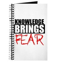 Knowledge Brings Fear Journal
