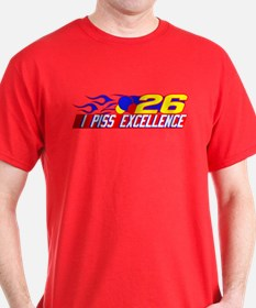 I Piss Excellence T-Shirt