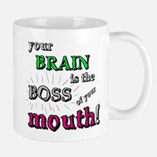 BOSS OF YOUR MOUTH Mug