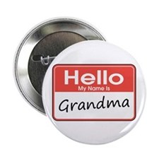 "Hello, My name is Grandma 2.25"" Button"