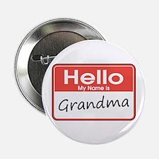 "Hello, My name is Grandma 2.25"" Button"