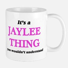It's a Jaylee thing, you wouldn't und Mugs