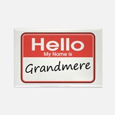 Hello, My name is Grandmere Rectangle Magnet