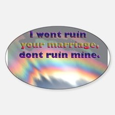 Dont Ruin My Marriage Oval Decal