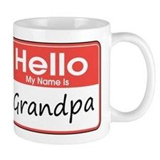 Hello, My name is Grandpa Small Mugs