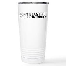Don't Blame Me Travel Coffee Mug