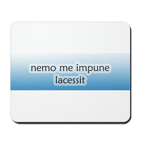 Nemo Me Impune Lacessit Mousepad
