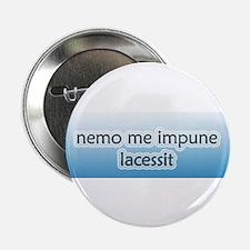 """Nemo Me Impune Lacessit 2.25"""" Button (10 pack)"""