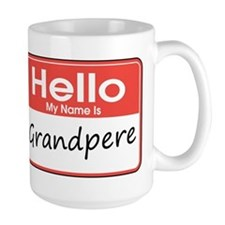 Hello, My name is Grandpere Mug