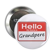 "Hello, My name is Grandpere 2.25"" Button (10 pack)"