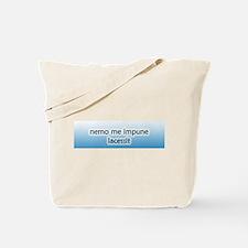 Nemo Me Impune Lacessit Tote Bag