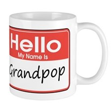 Hello, My name is Grandpop Mug