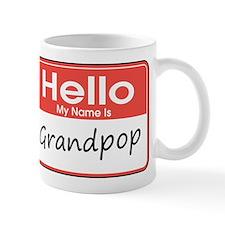 Hello, My name is Grandpop Mug