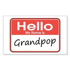 Hello, My name is Grandpop Rectangle Decal