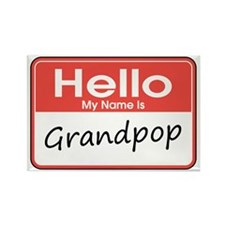 Hello, My name is Grandpop Rectangle Magnet (10 pa