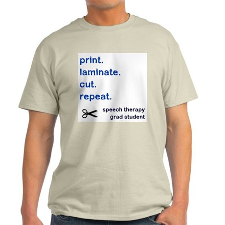 PRINT.LAMINATE.CUT.REPEAT. Light T-Shirt