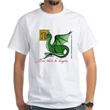 """""""Here there be dragons"""" white T-Shirt"""