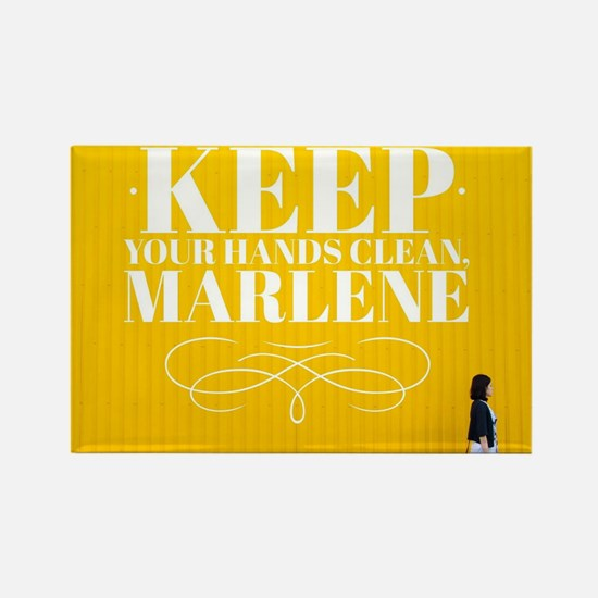 Keep Your Hands Clean Marlene Magnets
