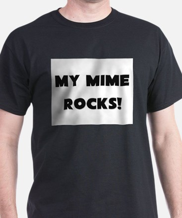 MY Mime ROCKS! T-Shirt