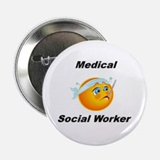 "Medical Social Worker 2.25"" Button"