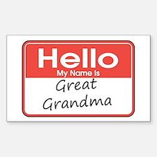 Hello, My name is Great Grandma Decal