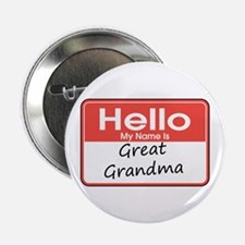 "Hello, My name is Great Grandma 2.25"" Button"