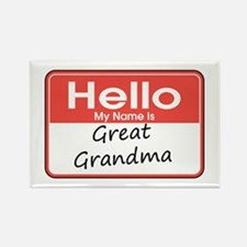 Hello, My name is Great Grandma Rectangle Magnet