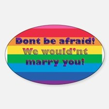 Dont Be Afraid Oval Decal