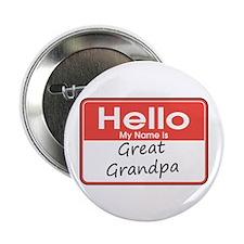 "Hello, My name is Great Grandpa 2.25"" Button"
