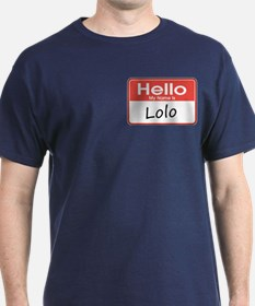 Hello, My name is Lolo T-Shirt