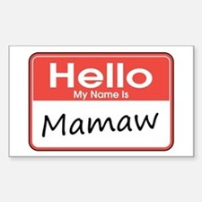 Hello, My name is Mamaw Rectangle Bumper Stickers