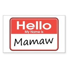 Hello, My name is Mamaw Rectangle Decal