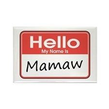 Hello, My name is Mamaw Rectangle Magnet