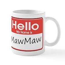 Hello, My name is MawMaw Mug