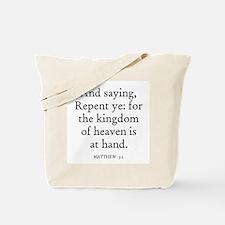 MATTHEW  3:2 Tote Bag