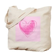 Ardently Admire Tote Bag