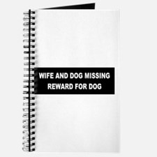 Wife & Dog Missing... Journal