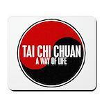 TAI CHI CHUAN Way Of Life Yin Yang Mousepad
