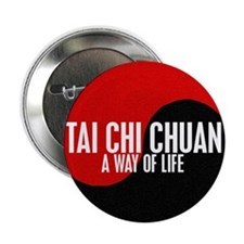 "TAI CHI CHUAN Way Of Life Yin Yang 2.25"" Button (1"