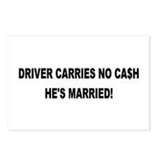 Driver Carries No Cash - He's Married! Postcards (
